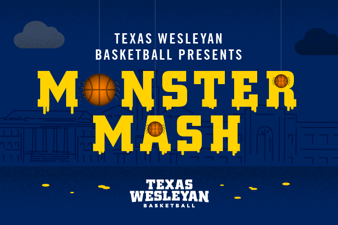 Texas Wesleyan Basketball Presents Monster Mash