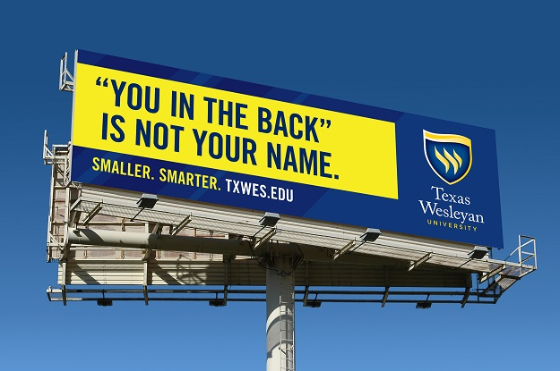 Texas Wesleyan University uses their unique selling proposition to sell their brand to prospective students.
