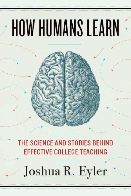 Faculty book club selection- How Humans Learn