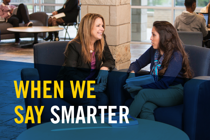"Texas Wesleyan is proud to announce the launch of the ""When we say Smarter"" campaign to focus the entire campus community on communicating the academic value of a Texas Wesleyan degree to our current and future students, and beyond."