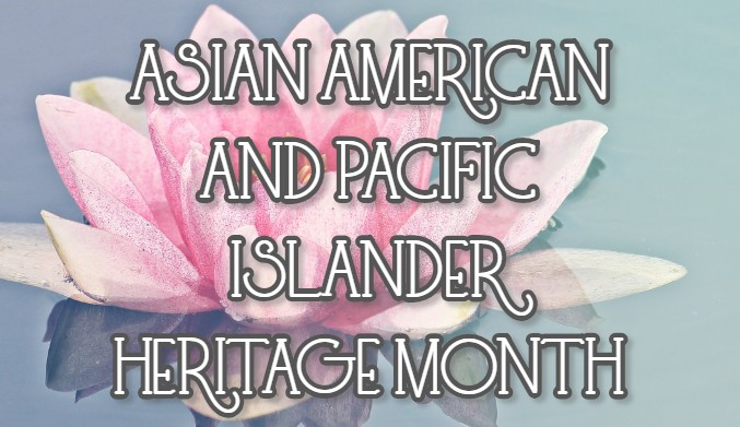 Asian American and Pacific Islander Heritage Month Celebration Banner